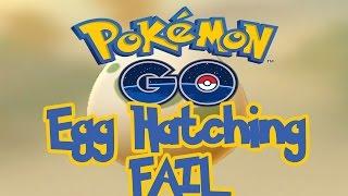 Pokémon Go - 10KM EGG HATCHING FAIL