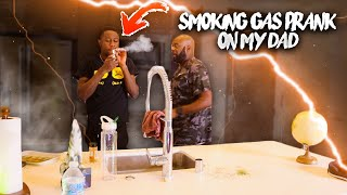 SMOKING GAS PRANK ON MY DAD... ( DID NOT END WELL...)
