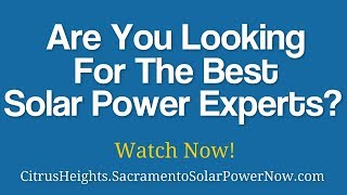 Solar Energy Experts Citrus Heights