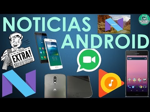 NOTICIAS ANDROID | WhatsApp, Android N, Xperia Z3, ZUK Z2 Pr