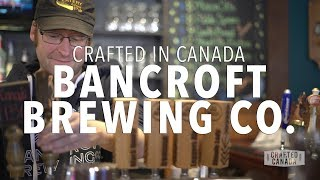BREWING GREAT CRAFT BEER ON THE CANADIAN SHIELD | Crafted in Canada 1.01