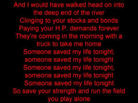 Elton John- Someone Saved my life tonight (lyrics)