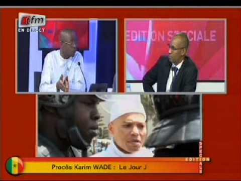 Edition Spéciale-Procès Karim Wade:Jour J-Invités:Abdou Mbow (APR),Birahim Seck (FORUM CIVIL)-P4