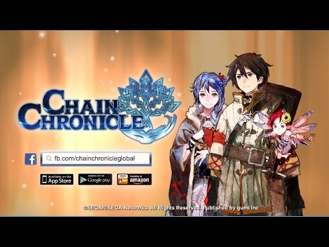 Chain Chronicle - Video Trailer