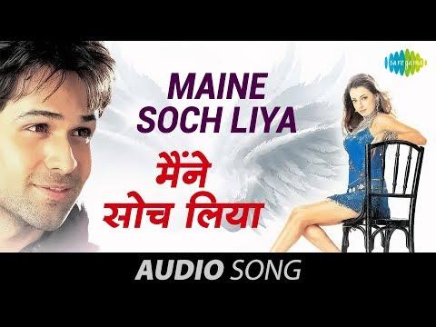 Maine Soch Liya - Udit Narayan & Shreya Ghoshal - Tumsa Nahin...