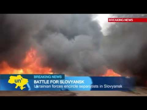 Battle for Slovyansk: Ukrainian security forces confront pro-Russian separatist insurgents