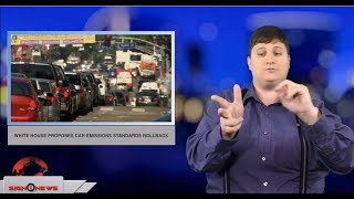 White House proposes car emissions standards rollback (ASL - 8.2.18)