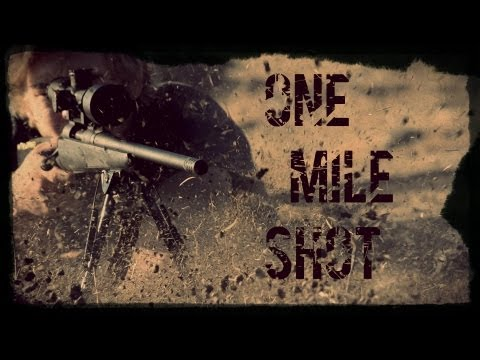One mile sniper shot - 7mm Savage
