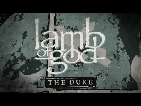 Download  Lamb of God - The Duke  Audio Gratis, download lagu terbaru