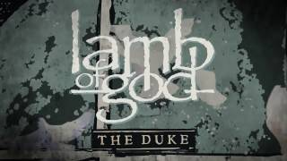 LAMB OF GOD - The Duke (audio)