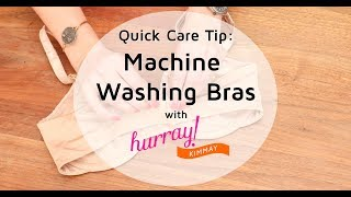 How to Machine Wash Bras - Quick Care Tip with Hurray Kimmay