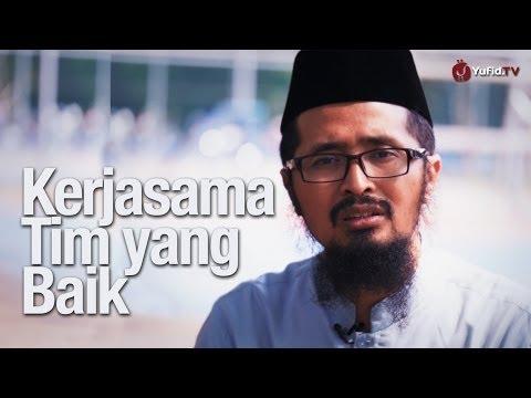 Video Motivasi: Kerjasama Tim Yang Baik - Ustadz Dr. Muhammad Arifin Badri, MA.