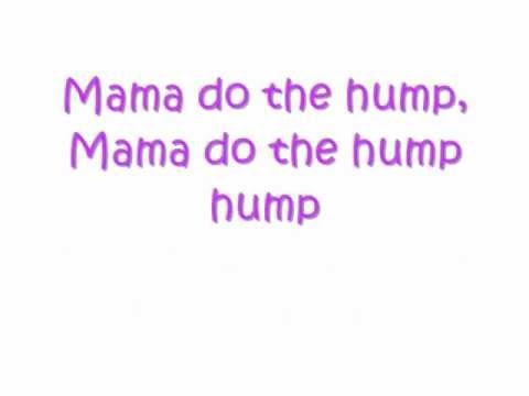 Rizzle Kicks- Mama do the Hump LYRICS ON SCREEN.