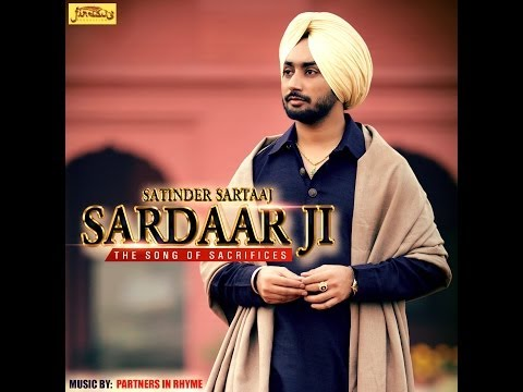 Sardaar Ji | Satinder Sartaaj | Official Full Song | Hd video