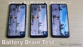 Infinix S4 vs Redmi 7 vs Realme 3 Battery Drain Test