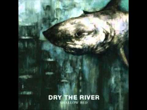 Dry The River - Weights And Measures