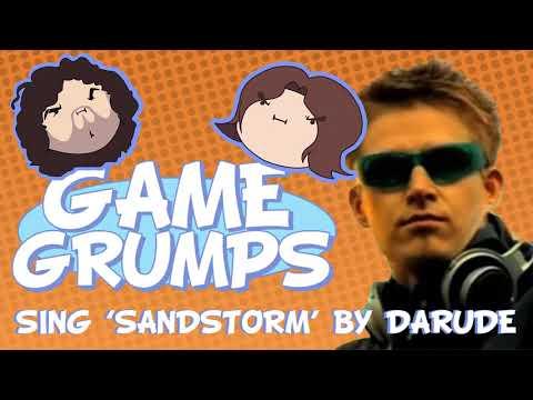 Game Grumps Sing 'Sandstorm' by Darude