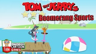 ᴴᴰ ღ Tom and Jerry 2017 Games ღ Tom and Jerry - Sports Boomerang ღ Baby Games ღ #LITTLEKIDS