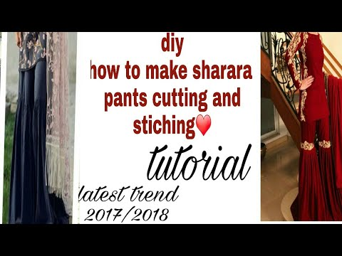 DIY how to make sharara pants cutting and stiching tutorial ❤|2017/18|latest trend