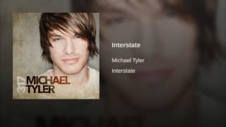 Michael Tyler Interstate
