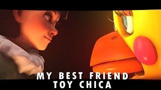 [FNAF/SFM] My Dear Friend Toy Chica & Olivia (FNAF 6 /FNAF  Sister Location animation)