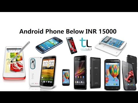 Android phones below 15000 Rs | January 2014