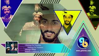 download lagu Malang Ga Yourmas By Jahangir Bar  Vocals: Shahid-e-yakhsooz gratis