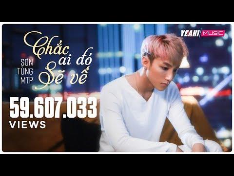 Chắc Ai Đó Sẽ Về - Sơn Tùng Mtp (official Music Video) video