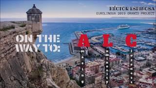 On the way to: Alicante - Becas Eurolingua 2019