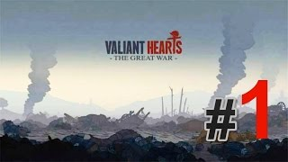 Valiant Hearts: The Great War - #1 Мобилизация