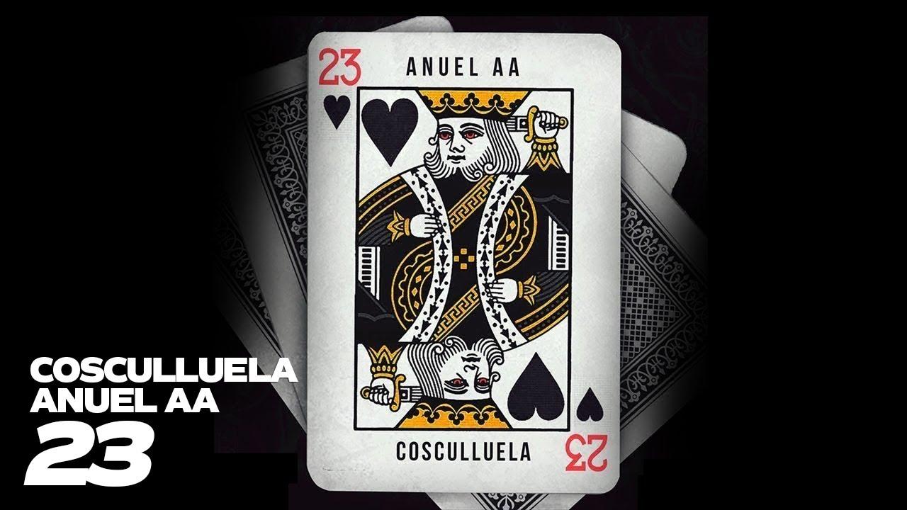 23 - Cosculluela ft. Anuel AA [Video Lyric]
