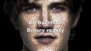Watch Bo Burnham Binary Reality video