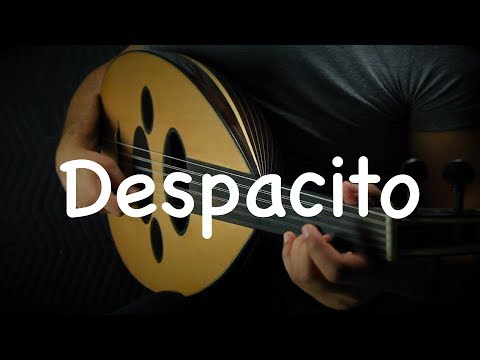 Despacito - Luis Fonsi, Daddy Yankee ft. Justin Bieber (Oud cover) by Ahmed Alshaiba