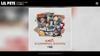 Lil Pete - Count It Up (feat. Bez19) (Audio)
