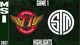 SKT T1 vs TSM Highlights MSI 2017 Day 2 Group Stage - SK Telecom T1 vs Team Solomid