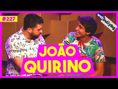 WEBBULLYING #227 - JOÃO QUIRINO FICANDO FAMOSO (São Paulo - SP) Vídeos de zueiras e brincadeiras: zuera, video clips, brincadeiras, pegadinhas, lançamentos, vídeos, sustos