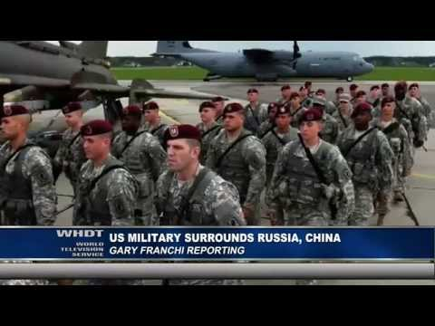 U.S. Military Surrounds Russia, China