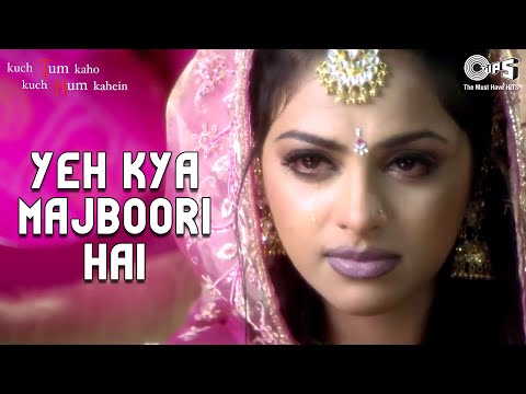 Yeh Kya Majboori Hai - Kuch Tum Kaho Kuch Hum Kahein | Fardeen Khan & Richa Pallod | Prashant & Kk video