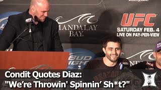 "UFC's Condit Drops Diaz's Famous ""We're Throwin' Spinning Sh*t Now?"" Quote For The 1st Time"