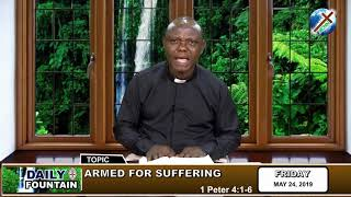 DAILY FOUNTAIN OF MAY 24, 2019 - VEN. KINGSLEY ODIMMA OKERE