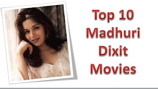 Top 10 Best Madhuri Dixit Movies List