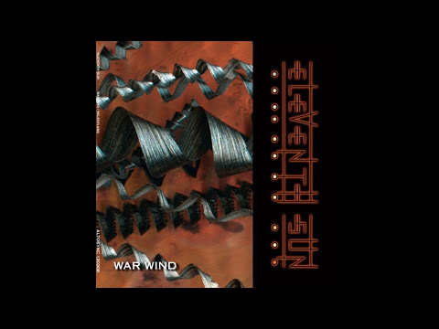 Eleventh Sun - War Wind