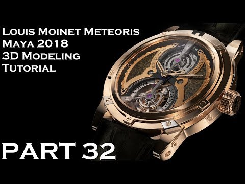 Maya 2018 Louis Moinet Meteoris 3D Tutorial (PART 32)