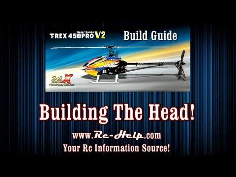 Align 450 Pro V2 3GX Build Guide Part 2 Assembling The Head