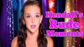 Dance Moms: Kendall Vertes's RUDE Moments PART 1