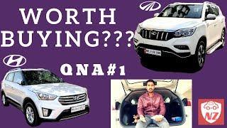 QnA #1 - Mahindra Alturas G4 & Hyundai Creta - Nick Zeek