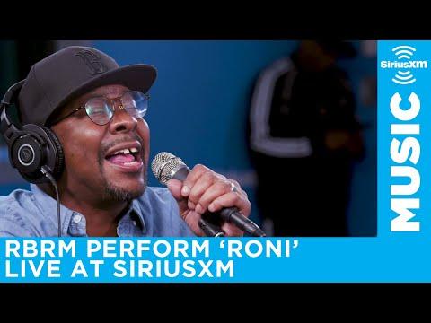 RBRM perform Roni  at the SiriusXM Studios