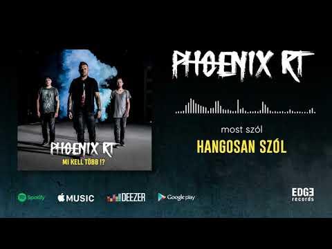 Phoenix RT - Hangosan szól