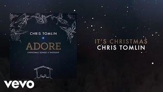 Chris Tomlin - It's Christmas (Medley/Live/Lyrics And Chords)