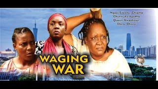 Waging War Nigerian Movie [Part 1] - There is fire on the mountain!